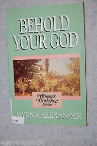 Womans-Workshop-Behold-Your-God-Studies-on-the-Attributes-of-God-by-Myrna