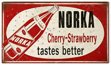 Norka Cherry Strawberry Tastes Better Advertisement Country Sign