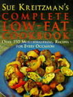 Sue Kreitzman's Complete Low Fat Cookbook: Over 250 Mouthwatering Recipes for Every Occasion by Sue Kreitzman (Paperback, 1996)