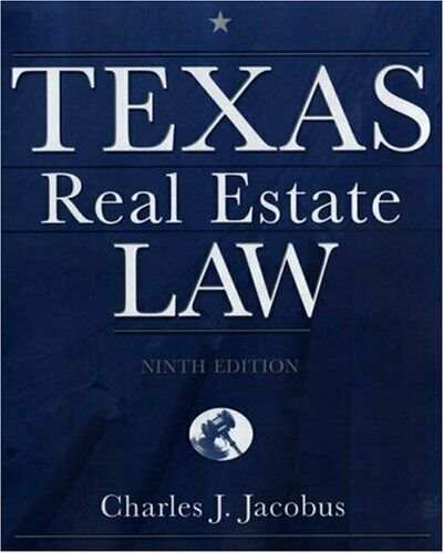 Texas Real Estate Law by Jacobus, Charles J.-ExLibrary