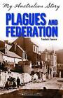 Plagues and Federation by Vashti Farrer (Paperback, 2011)