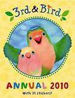 3rd and Bird: Annual 2010 by BBC (Hardback, 2009)