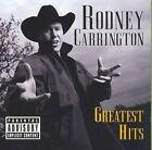 Greatest Hits 0724359416427 by Rodney Carrington CD