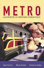 Metro: Journeys in Writing Creatively by Wendy Bishop, Hans A. Ostrom, Katharine Haake (Hardback, 2000)