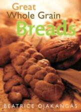 Great Whole Grain Breads