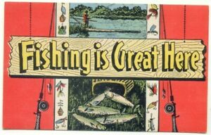 Fishing-Is-Great-Here-Lures-Poles-Vintage-Linen-Postcard