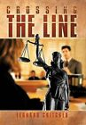 Crossing The Line by Leonard Critcher (Hardback, 2013)