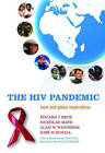 The HIV Pandemic: Local and Global Implications by Peter Piot (Hardback, 2006)