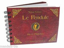 Le Pendule - Kit et Planches + 1 Pendule Offert - Markus Schirner (Radiesthésie)
