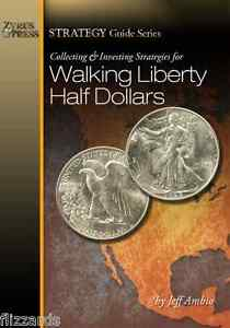Collecting-and-Investing-Strategies-for-Walking-Liberty-Half-Dollars