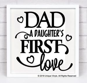 Details About Dad A Daughter S First Love Vinyl Sticker For Ikea Ribba Box Frame Diy Gift
