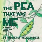 The Pea That Was Me: A Sperm Donation Story by Kimberly Kluger-Bell (Paperback / softback, 2013)