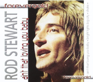 Rod Stewart - Aint'T That Loving You Baby CD NEW