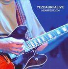 Yezdaurfalive: Nearfest 2004 by Yezda Urfa (CD, 2010, Danger Dog Records)