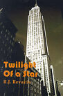 Twilight of a Star by R J Revaitis (Paperback / softback, 2001)