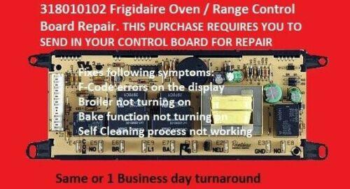 Mail-In Repair Service  Frigidaire Oven Control Board 318010102 1 DAY TURNAROUND