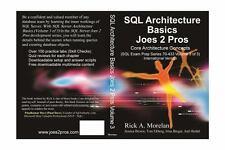 SQL Architecture Basics Joes 2 Pros by Rick Morelan (2009, Paperback)