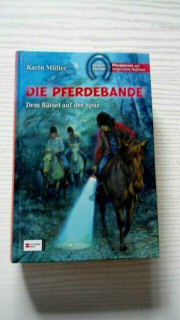 Die Pferdebande - dem Rätsel auf der Spur - Schneider Buch Pferdekrimi ab 8 J.