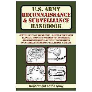 U.S. Army Reconnaissance and Surveillance Handbook (US Army Survival)