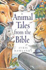 Animal Tales from the Bible by Avril Rowlands (Paperback, 2001)