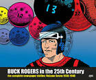 Buck Rogers in the 25th Century: Volume 7: Complete Newspaper Dailies by Dille Family Trust, Philip K. Nolan (Hardback, 2013)