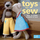 Toys to Sew: Over 25 Cuddly Projects to Love by Claire Garland (Hardback, 2006)