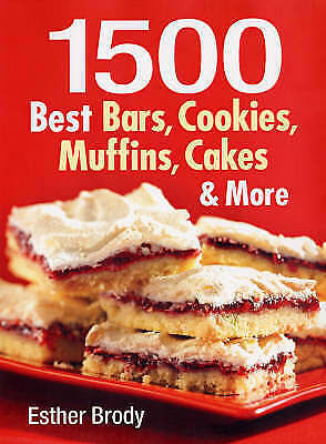 1, 500 Best Bars, Cookies Muffins, Cakes & More, Brody, Esther, Good, Paperback