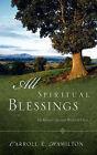 All Spiritual Blessings by Carroll E Hamilton (Paperback / softback, 2005)