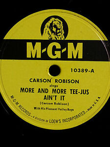 Carson-Robison-034-More-And-More-Tee-Jus-Ain-039-t-It-034-78-RPM-MGM-10389-1949