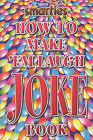 Smarties How to Make 'em Laugh Joke Book by Justin Scroggie (Paperback, 2001)