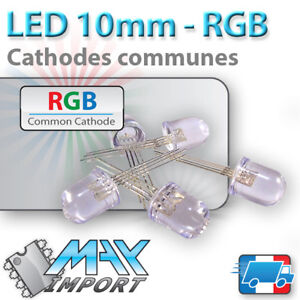 LED-RGB-10mm-Cathode-Commune-Lots-multiples-prix-degressif