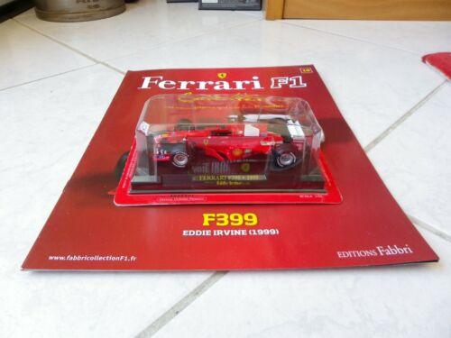 Ferrari F399 Eddie Irvine #4 1999 1//43 F1 Ixo F1 Formule 1 fascicule