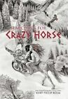 Searching for Crazy Horse 9781467035422 by Kurt Philip Behm Hardcover