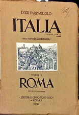 ITALIA. (VOLUME V, ROMA)   - L. PARPAGLIOLO - MORPURGO, 1937