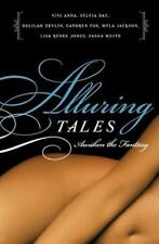 Alluring Tales 1: Awaken the Fantasy by Sasha White, Lisa Renee Jones, Myla Jack