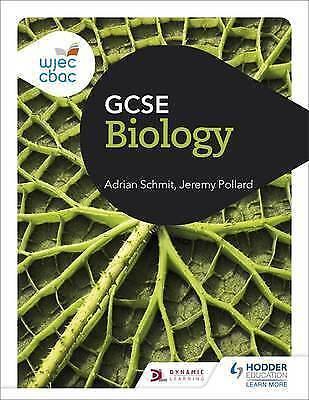 WJEC GCSE Biology by Schmit, Adrian|Pollard, Jeremy (Paperback book, 2016)