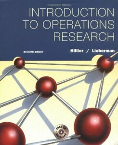 INTRODUCTION TO OPERATIONS RESEARCH By Frederick S. Hillier & Gerald J. Mint