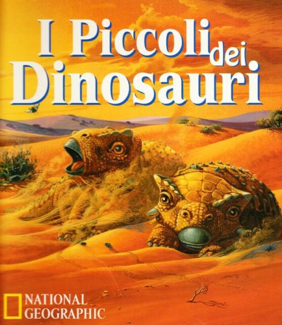 I piccoli dei dinosauri - [Edizioni White Star]