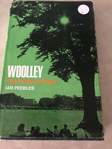 Woolley-The-Pride-of-Kent-by-Ian-Peebles-1969