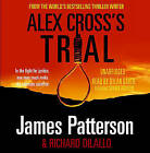 Alex Cross's Trial - CD by James Patterson (CD-Audio, 2009)
