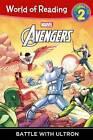 Avengers: Battle with Ultron by Disney Press (Hardback, 2015)