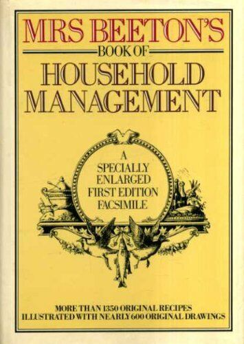 MrsBeeton's Book of Household Management:  A Special... by Beeton, Mrs. Hardback
