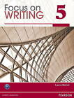 Focus on Writing 5 by Laura Walsh (Paperback, 2011)