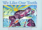We Like Our Teeth by Marcus Allsop (Paperback, 2009)