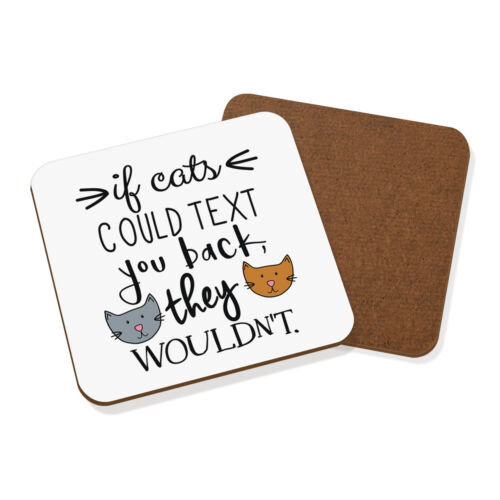Si les chats pouvaient texte que vous ils ne seraient pas Coaster Drinks Tapis-Crazy Lady