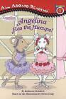 Angelina Has the Hiccups! by Katharine Holabird (Hardback, 2013)