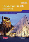Edexcel A Level French (AS) Teacher's Guide by Pearson Education Limited (Mixed media product, 2008)