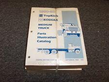 1990 1991 1992 1993 GMC TopKick C5500 C6500 C7500 Truck Parts Catalog Manual