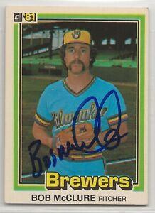 Bob McClure signed 1981 Donruss baseball card Milwaukee Brewers autograph