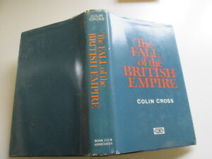 Acceptable-THE-FALL-OF-THE-BRITISH-EMPIRE-1918-1968-Cross-Colin-1968-01-0